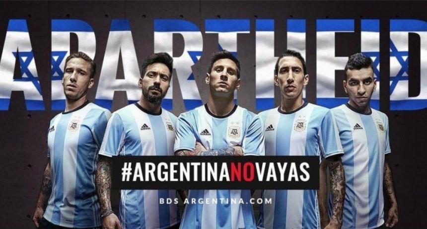 """Los futbolistas argentinos anunciaron: """"No jugamos en Israel"""""""