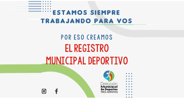 Tres Arroyos: Mediante una Resolución local, se creó el Registro Municipal Deportivo