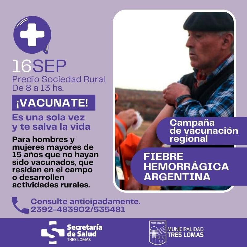 Tres Lomas: Campaña de Vacunación contra la Fiebre Hemorrágica (Mal de los Rastrojos)