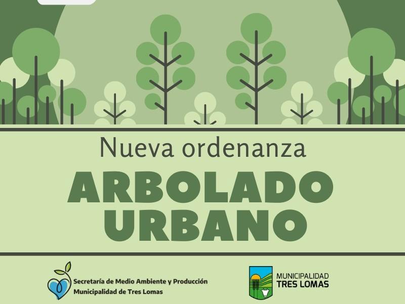 Tres Lomas: Está vigente la nueva Ordenanza de Arbolado Urbano